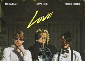 Love - Shordie Shordie & Murda Beatz Feat. Trippie Redd