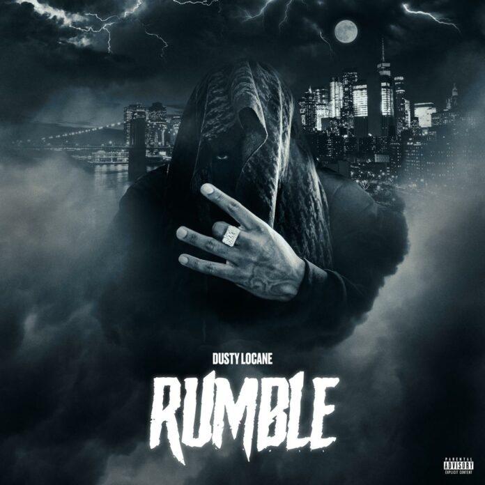 Rumble - Dusty Locane