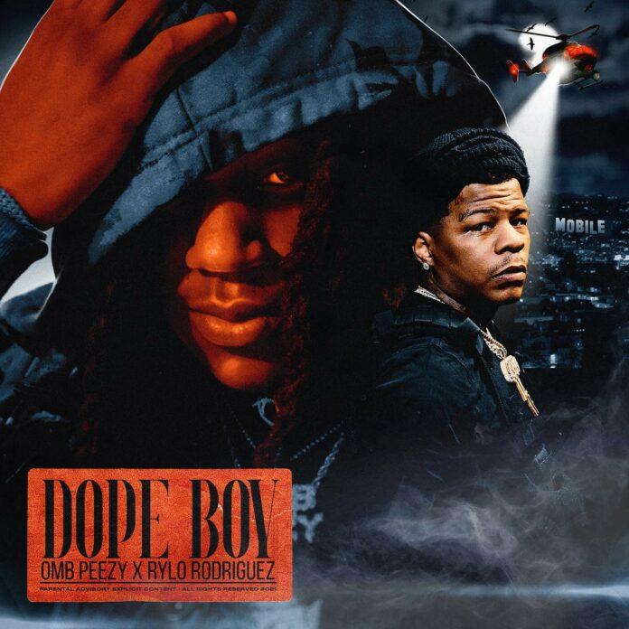 Dope Boy - OMB PeezyFeat. Rylo Rodriguez