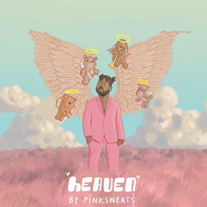 Heaven - Pink Sweat$