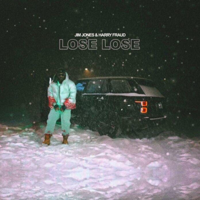 Lose Lose - Jim Jones & Harry Fraud