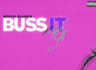 Buss It (Remix) - Erica Banks Feat. Travis Scott