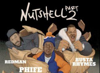 Nutshell 2 - Phife Dawg Feat. Busta Rhymes & Redman