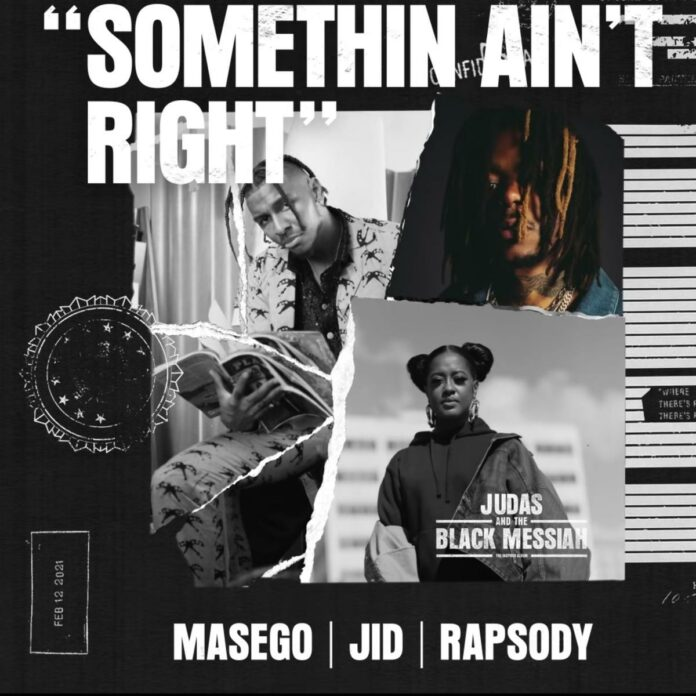 Something Ain't Right - Masego Feat. J.I.D & Rapsody