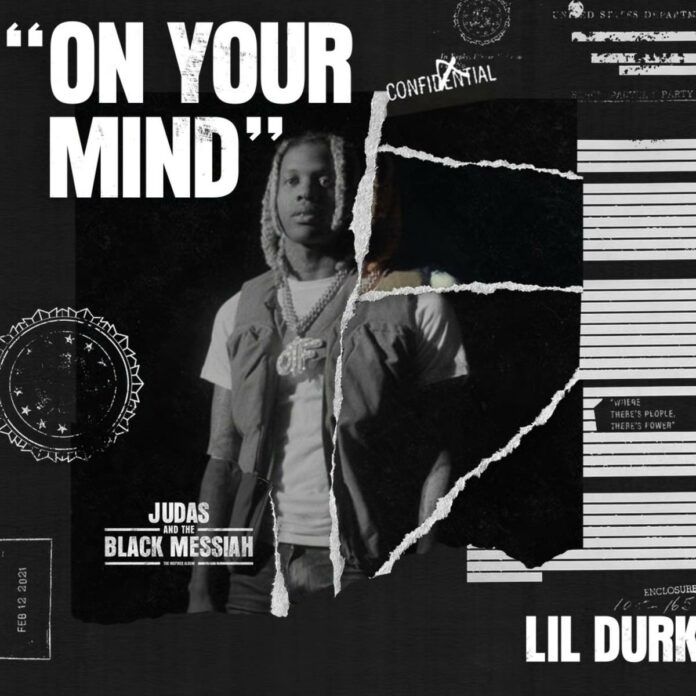 On Your Mind - Lil Durk