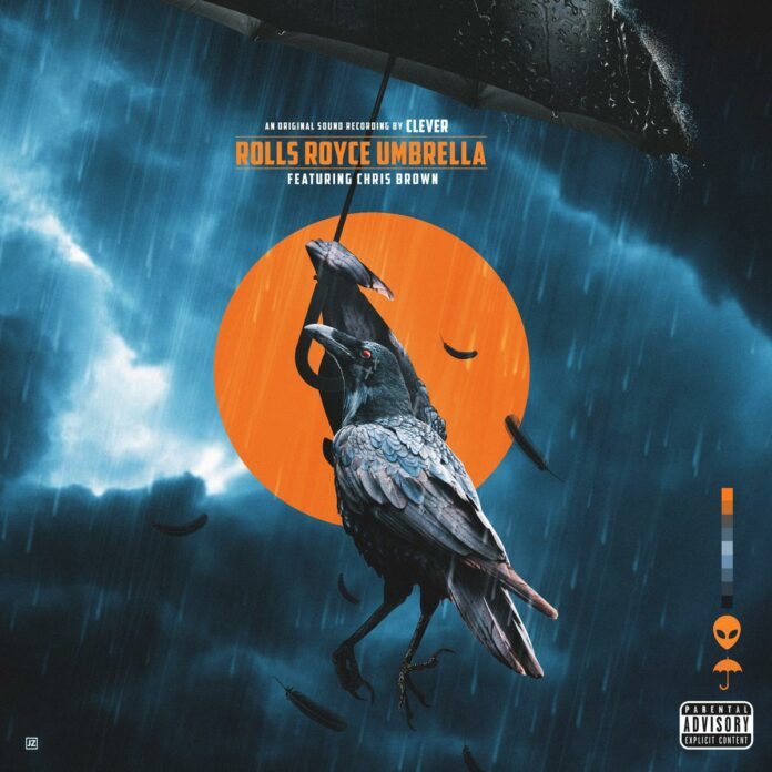 Rolls Royce Umbrella - Clever Feat. Chris Brown
