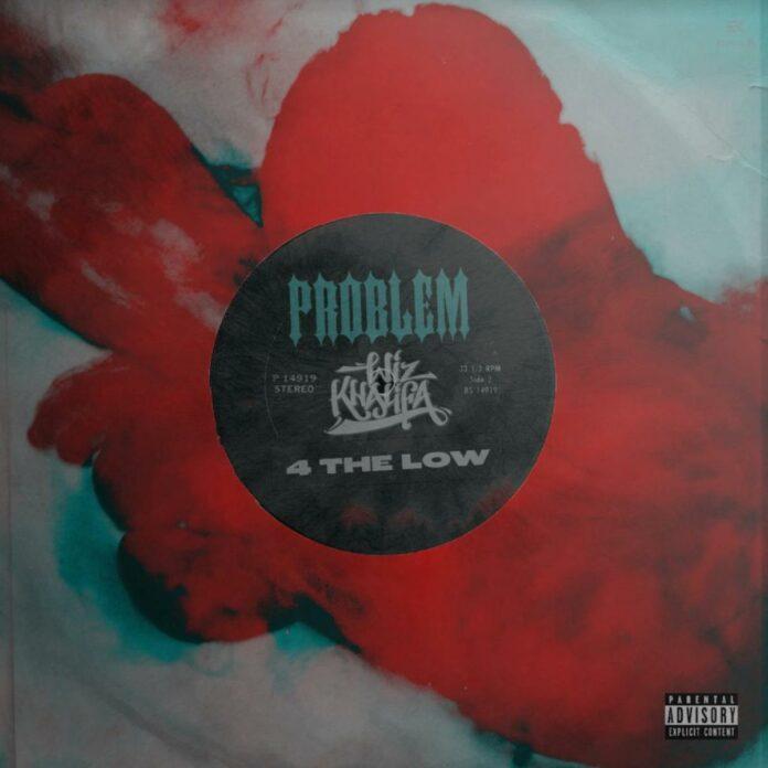 4 The Low - Problem Feat. Wiz Khalifa