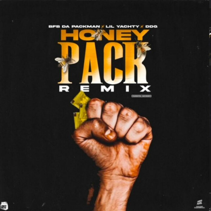 Honey Pack (Remix) - Bfb Da Packman Feat. Lil Yachty & DDG