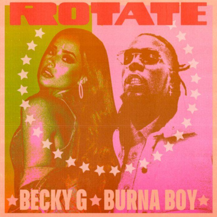 Rotate - Becky G Feat. Burna Boy