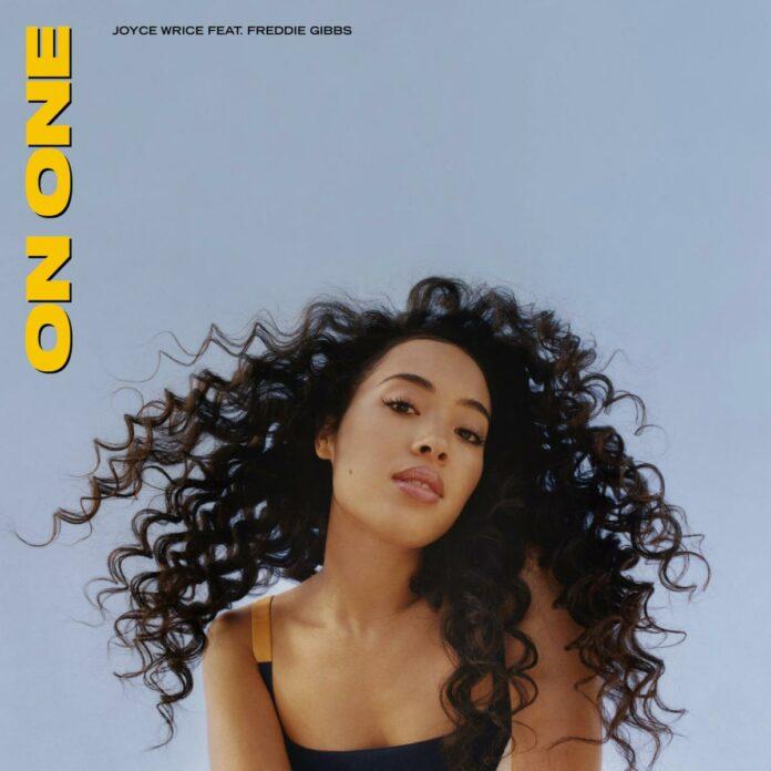 On One - Joyce Wrice Feat. Freddie Gibbs