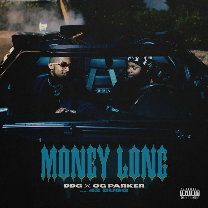 Money Long - DDG & OG Parker Feat. 42 Dugg