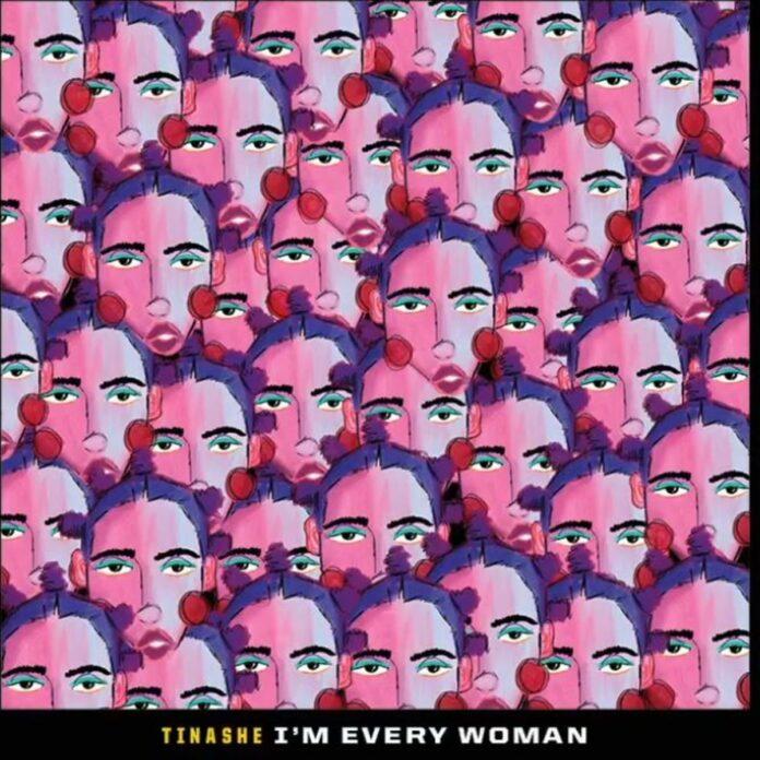 I'm Every Woman - Tinashe