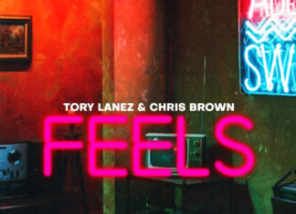 Feels - Tory Lanez feat. Chris Brown