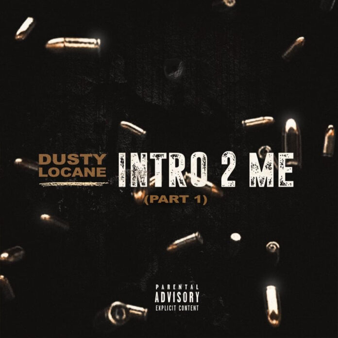 INTRO 2 ME, PT. 1 - DUSTY LOCANE
