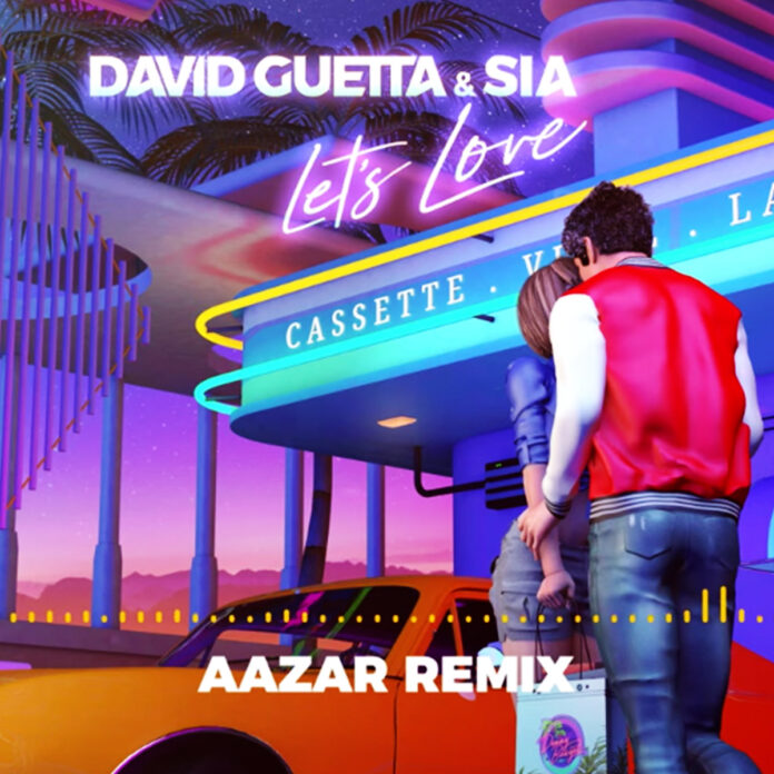 Let's Love (Aazar remix) - David Guetta & Sia