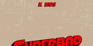 Superbad Freestyle - K Hus