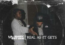 Real As It Gets - Lil Baby Feat. EST Gee