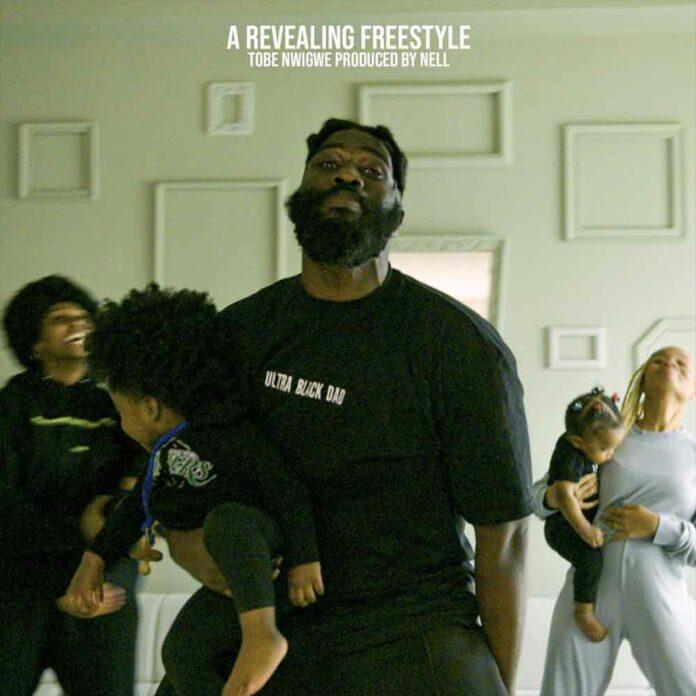 A Revealing Freestyle - Tobe Nwigwe