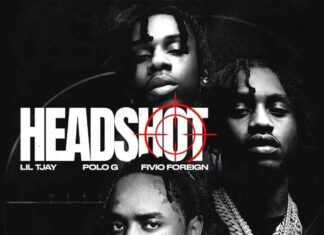 Headshot - Lil Tjay Feat. Polo G & Fivio Foreign Produced by Dmac