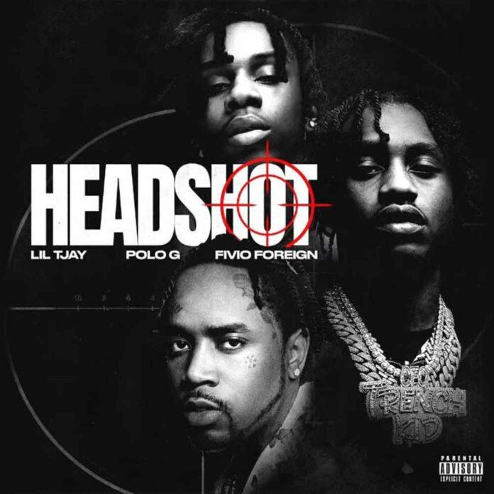 Headshot - Lil TjayFeat. Polo G & Fivio Foreign Produced by Dmac