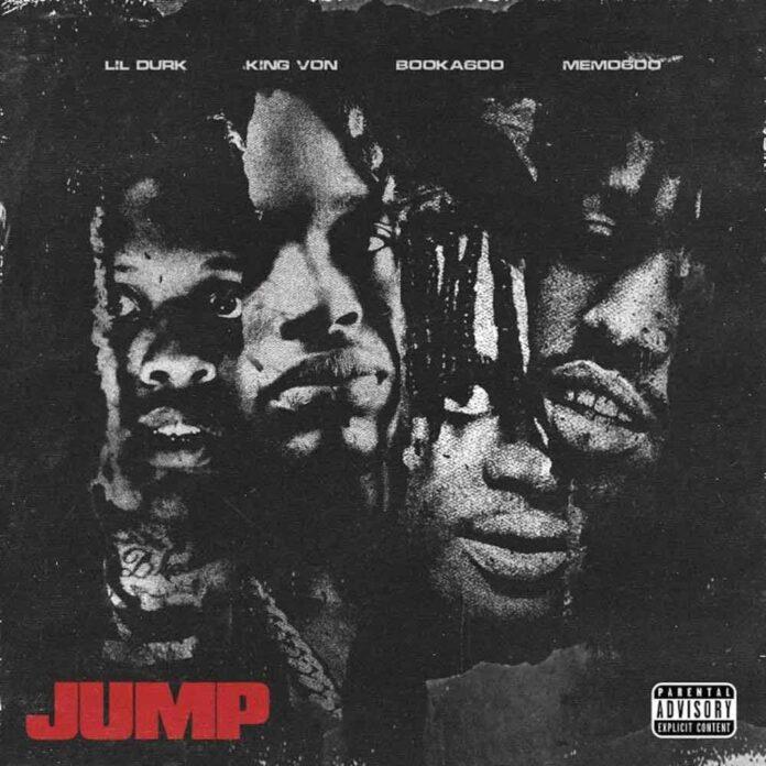 JUMP - Lil Durk, King Von & Booka600 ft. Memo600