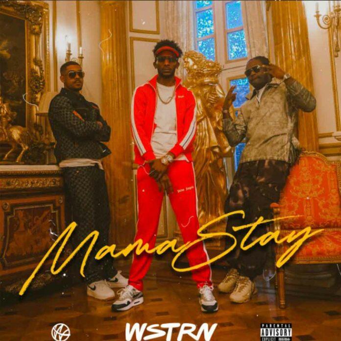 Mama Stay - WSTRN