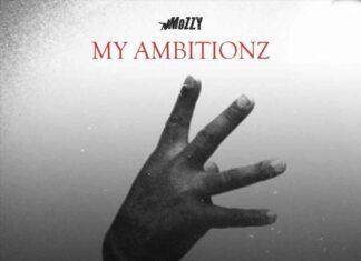 My Ambitionz - Mozzy