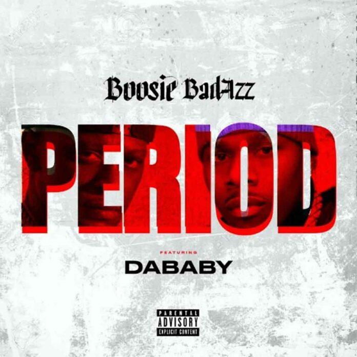 Period - Boosie Badazz Feat. DaBaby