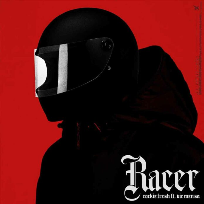 Racer - Rockie Fresh Feat. Vic Mensa