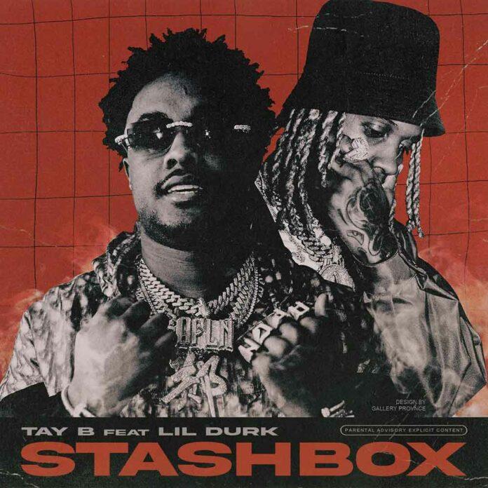 Stashbox - Tay B Feat. Lil Durk
