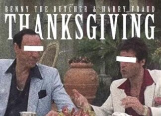 Thanksgiving - Benny The Butcher & Harry Fraud
