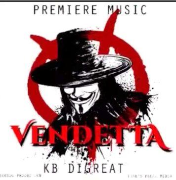 Vendetta - KB DiGreat