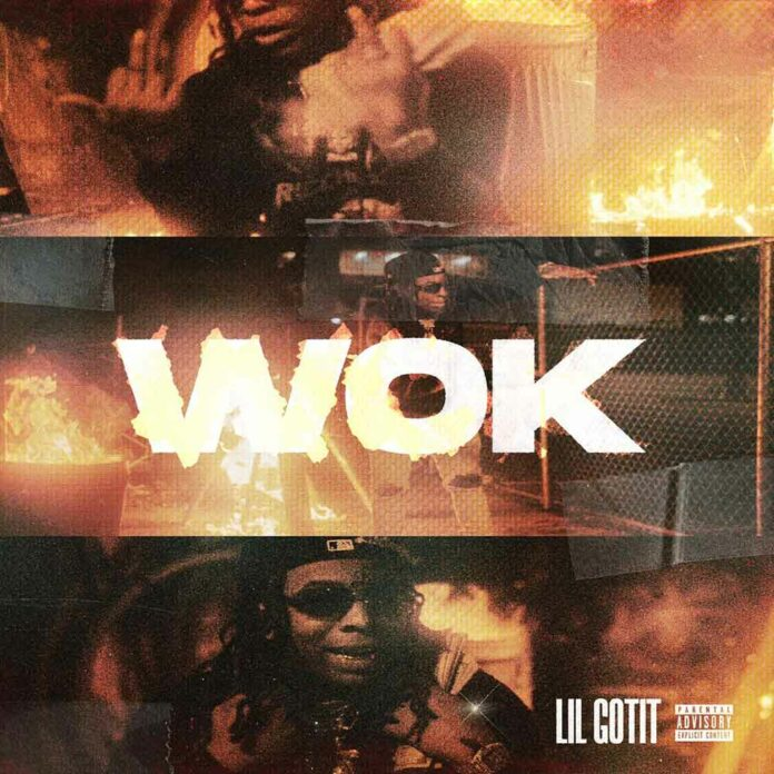 Wok - Lil Gotit