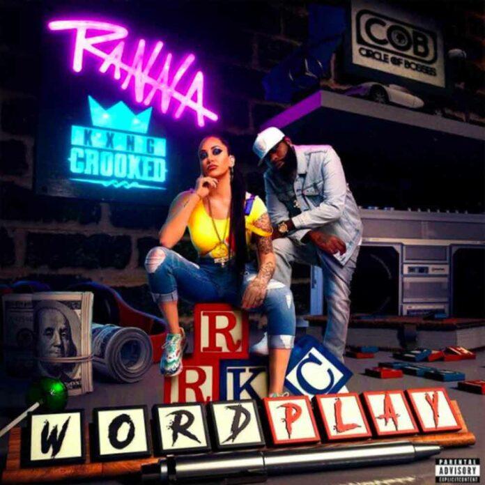 WordplayRanna Royce Feat. KXNG CROOKED