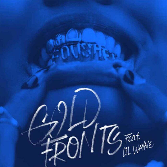 gold fronts - Foushee Feat. Lil Wayne