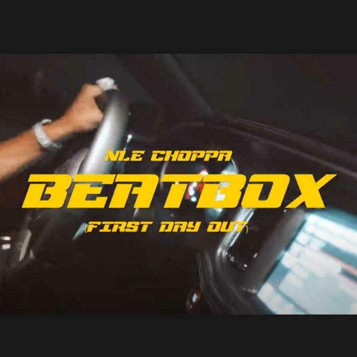 Beat Box (First Day Out) - NLE Choppa