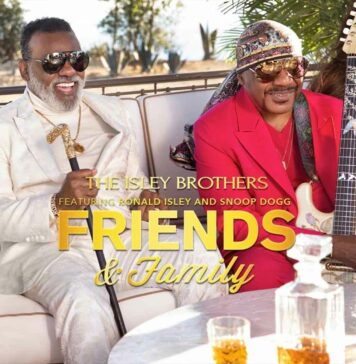Friends And Family - The Isley Brothers Feat. Snoop Dogg