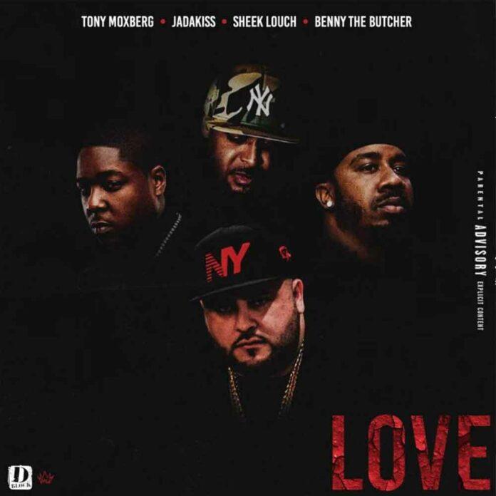 Love - Tony Moxberg Feat. Jadakiss, Sheek Louch & Benny The Butcher
