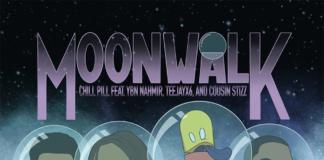 Moonwalk - ChillPill Feat. YBN Nahmir, Teejayx6 & Cousin Stizz