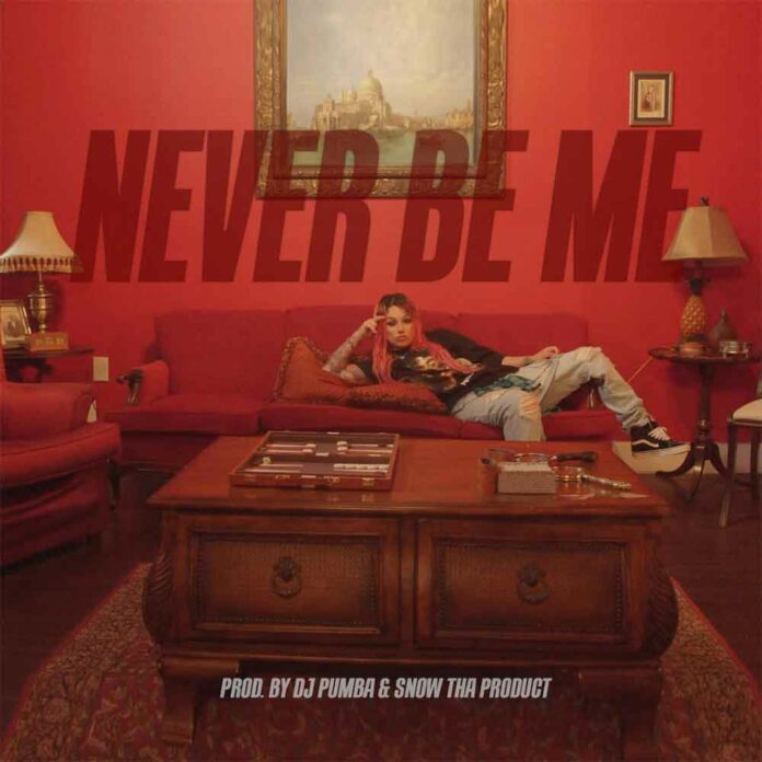 Never Be Me - Snow Tha Product