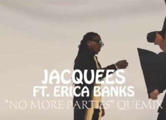 No More Parties (Quemix) - Jacquees Feat. Erica Banks