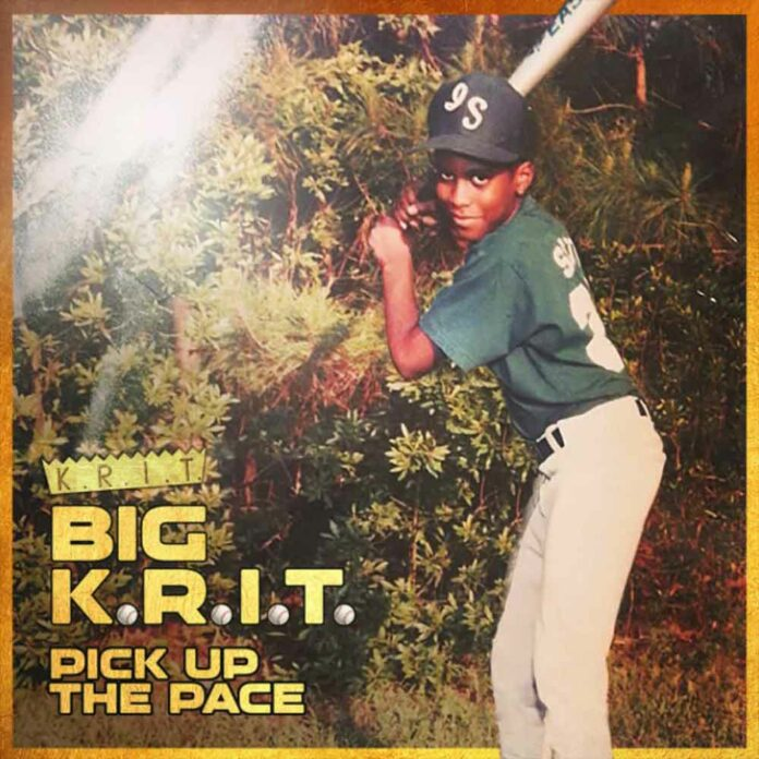Pick Up The Pace - Big K.R.I.T.