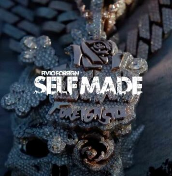 Self Made - Fivio Foreign