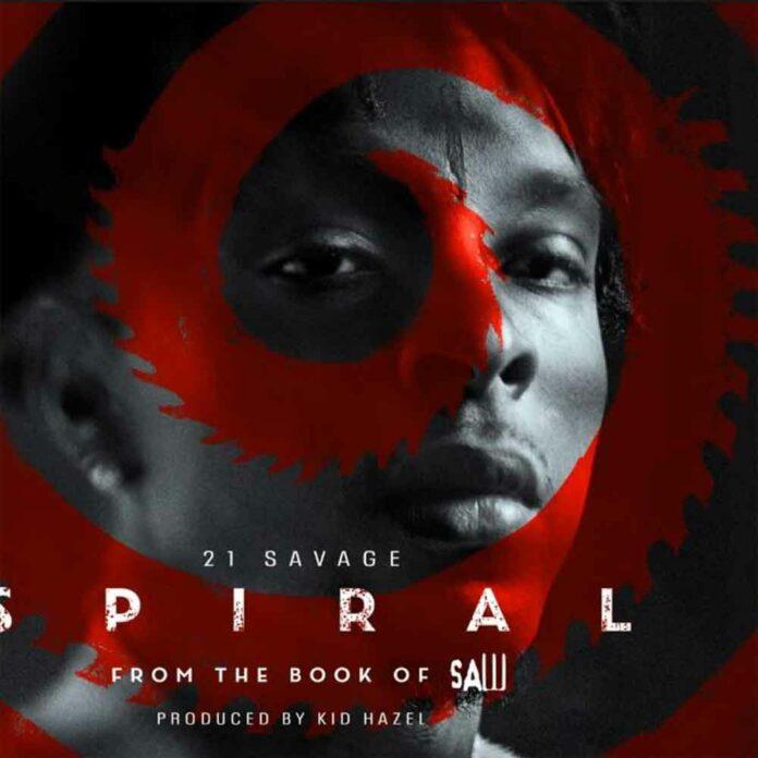 Spiral - 21 Savage