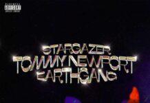 Stargazer - Tommy Newport Feat. EarthGang