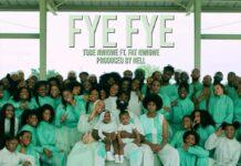 FYE FYE - Tobe Nwigwe Feat. Fat Nwigwe