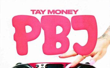 PBJ - Tay Money