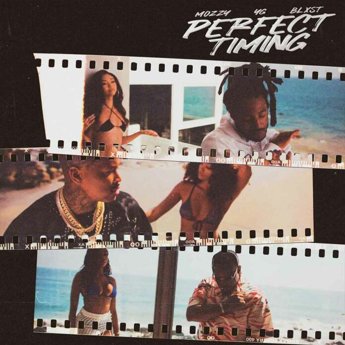 Perfect Timing - YG, Mozzy & Blxst