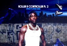 ROLLIN N CONTROLLIN, Pt. 2 (PICTURE ME) - Dusty Locane