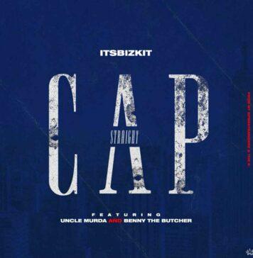 Straight Cap - ItsBizkit Feat. Benny The Butcher & Uncle Murda